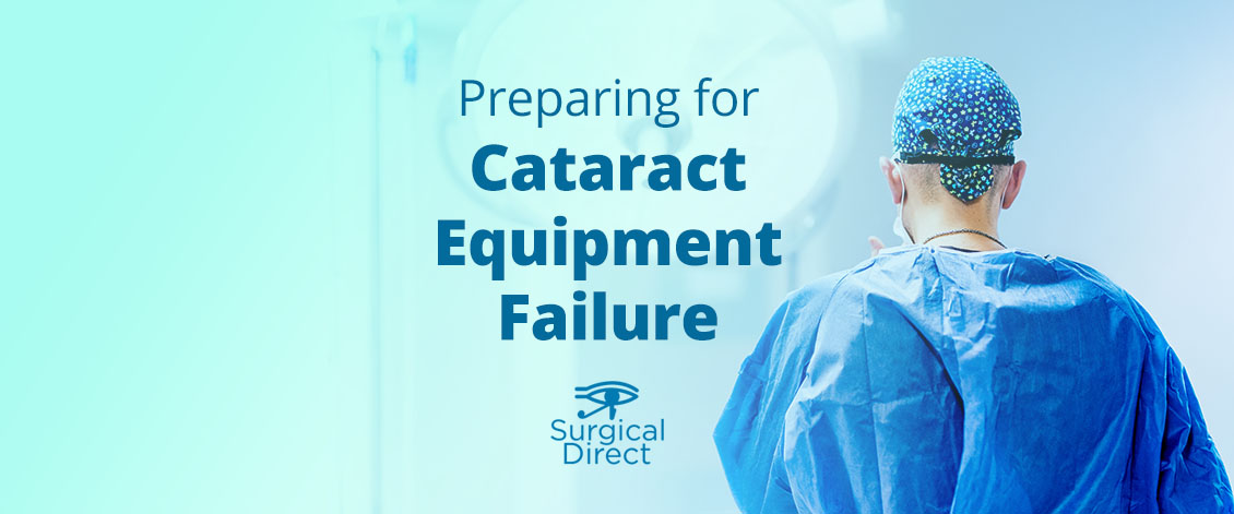 Cataract Equipment Failure