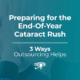 End-Of-Year Cataract Rush