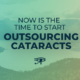 outsourcing cataracts