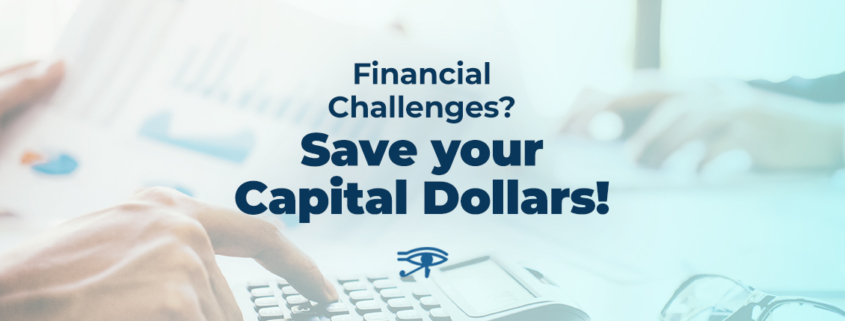 Save Your Capital Dollars