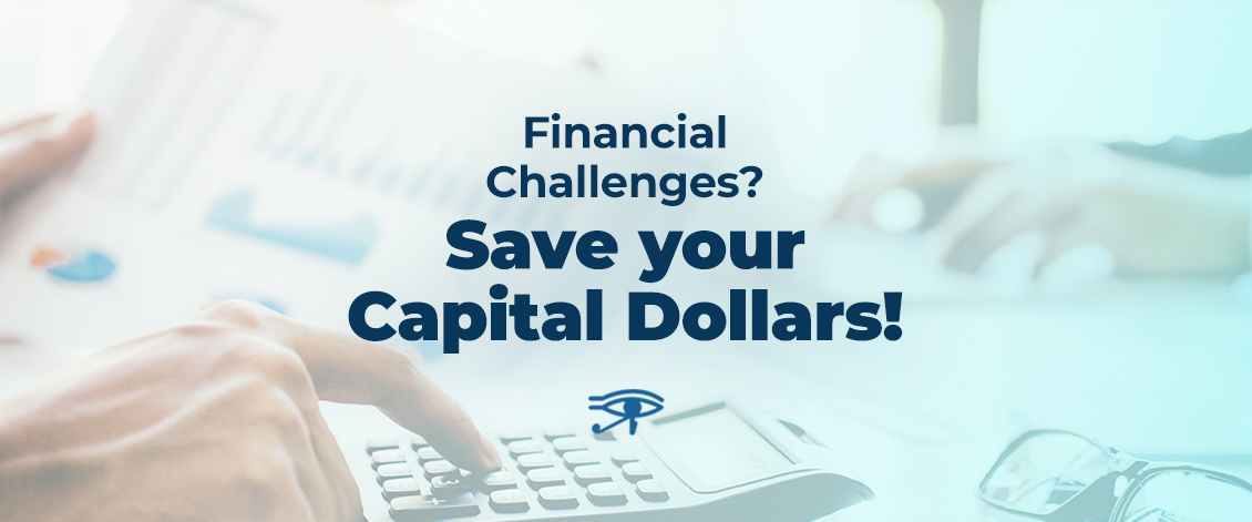 Save Your Capital Dollars
