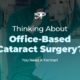Office-Based Cataract Surgery